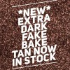NEW FAKEBAKE DOUBLE DARK NOW IN STOCK