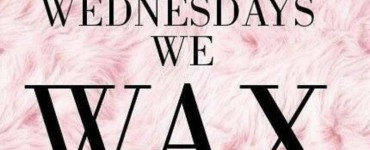 WAXING WEDNESDAYS IN APRIL