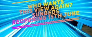 Re-opening for Sunbeds June 15th